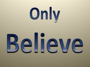 only-believe-3_1242913694